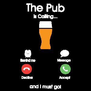 Der Pub ruft und ich muss gehen.