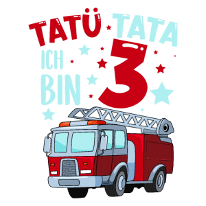 Feuerwehr 3 Jahre Geburtstag