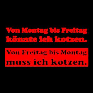 Kotzen Kotze Wochenende