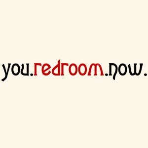 you redroom now