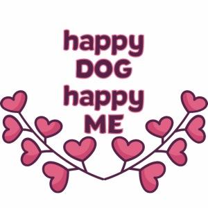 Happy Dog Hundespruch Geschenkidee
