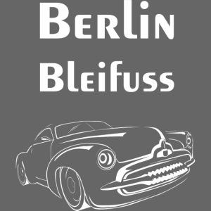 Berlin Bleifuss | Cooler Auto Spruch