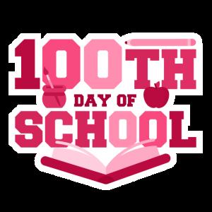 100. Schultag Hundertster Schultag Meilenstein