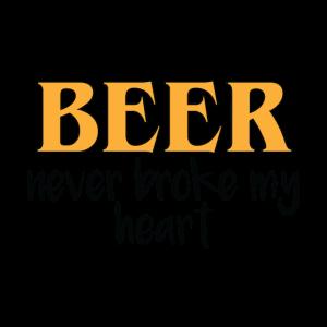 Bier hat mir noch nie das Herz gebrochen.