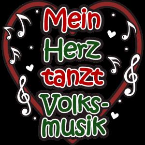 Volksmusik Mein Herz tanzt Lustiger Spruch Musik