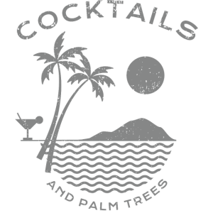 cocktails and palm trees