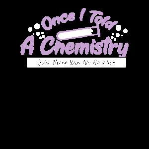 CHEMISTRY: Once I Told A Chemistry Joke