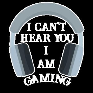 Ich kann dich nicht hören ich zocke Pro Game Spiel