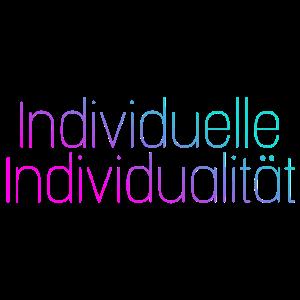 Individuell Individuelle Individualität Statement