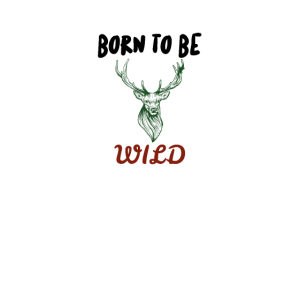 Born to be wild - Hirsch