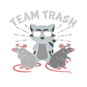Team Trash Racoon Lover