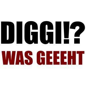 Diggi was geht witzige Typografie
