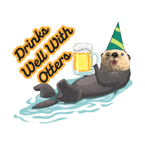 Drinks well with otters - Lustig/Tiere/Bier