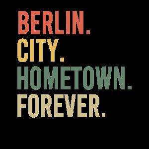 Berlin City Hometown Forever