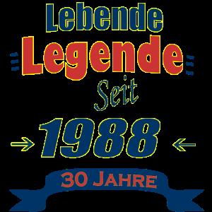 Lebende Legende seid 1988 30 Geburtstag 30 Jahre