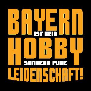 Bayern SHIRT · Bayern ist Leidenschaft · Geschenk