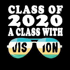 Klasse von 2020 Eine Klasse mit Vision Senior