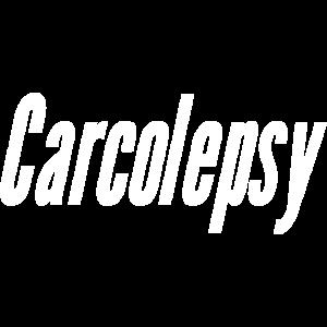 Carcolepsy
