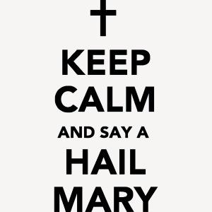 MUG - KEEP CALM HAIL MARY