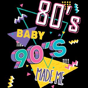 80er Jahre Baby 90er Jahre Made Me