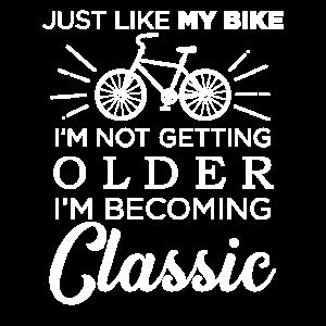 Fahrrad Spruch Nicht Älter Sondern Ein Klassiker