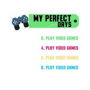 My Perfect Day Videospiele