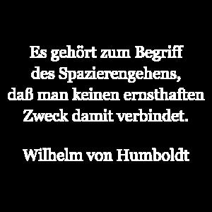 Wilhelm von Humboldt, Zitat, Spruch, Deutsch