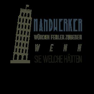 Handwerker Baustelle Lustiger Spruch