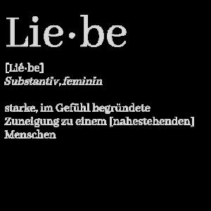 Lie-be, Liebe Definition