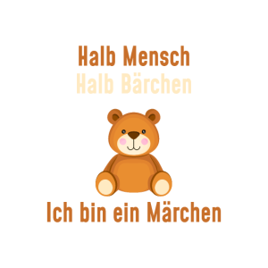 Halb Mensch Halb Bär - Märchen, Teddy