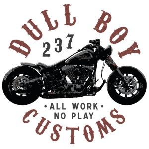 Dull Boy Customs 237