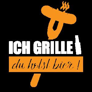 Ich grille du holst Bier - Grillmeister Bier Grill