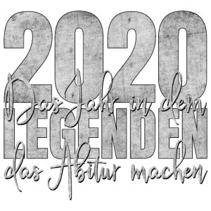 Abitur 2020 Legenden Abi Abschluss Schulabschluss