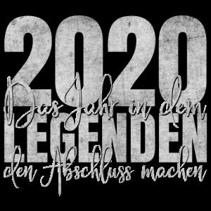 Abschluss 2020 Legenden Abi Schulabschluss Schule
