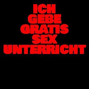 Ich gebe GRATIS Sex Unterricht
