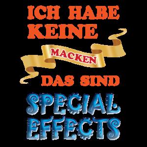 Special Effects, lustiger Spruch, keine Macken