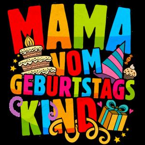 Mama vom Geburtstagskind für Kinder Geburtstag