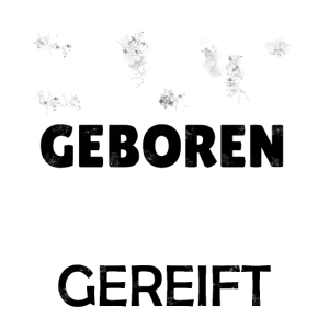 1990 geboren - 30 Jahre gereift