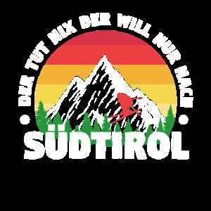 Der Tut Nix der will nach Südtirol Berge Geschenk