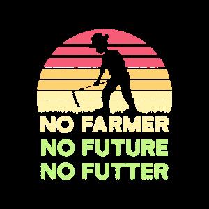 Landwirt Geschenk No Farmer No Future No Futter