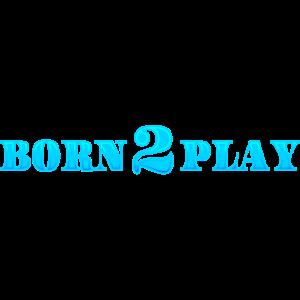 Born 2 Play lustige Geschenkidee Zocker Gamer Nerd