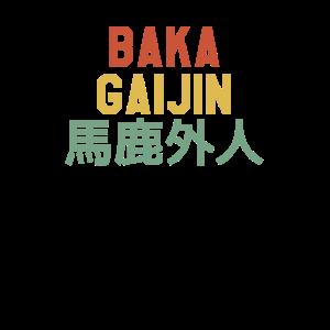 Baka Gaijin