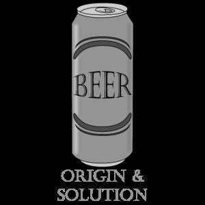 Beer Origin and Solution