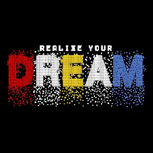 Traum Träume deinen Traum