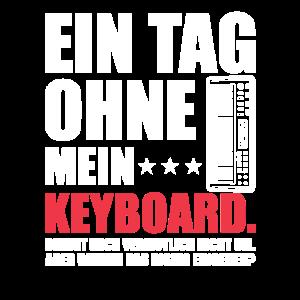 Keyboard Keyboarder lustiges Sprüche Geschenk