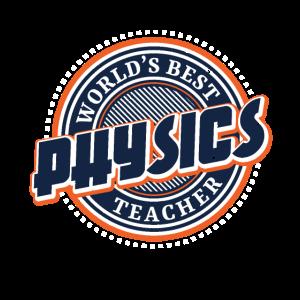 Worlds Best Physics Teacher