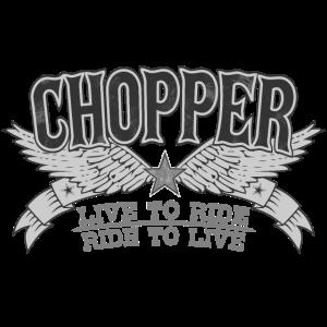 Chopper Design-Live to Ride Ride to Live