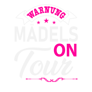 Mädels on Tour Mädelstrip Girls Trip Mädelstour