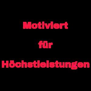 Motivation Höchstleistungen Leistung Aufgaben