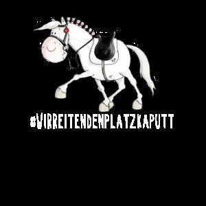 Wir Reiten den Platz Kaputt Pferde Sprüche I Pferd